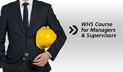 WHS for Managers & Supervisors